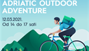 NAJAVA: 'Adriatic Outdoor Adventure' forum aktivnog turizma